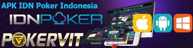 APK IDN Poker Indonesia