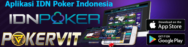 Aplikasi IDN Poker Indonesia