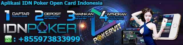 Aplikasi IDN Poker Open Card Indonesia