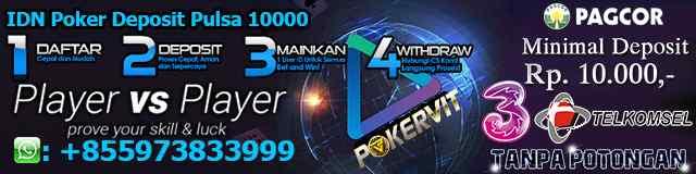 IDN Poker Deposit Pulsa 10000