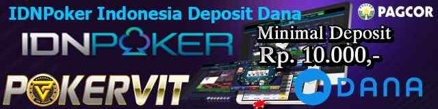 IDNPoker Indonesia Deposit Dana