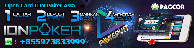 Open Card IDN Poker Asia