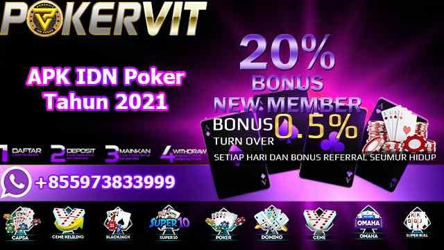 APK IDN Poker Tahun 2021