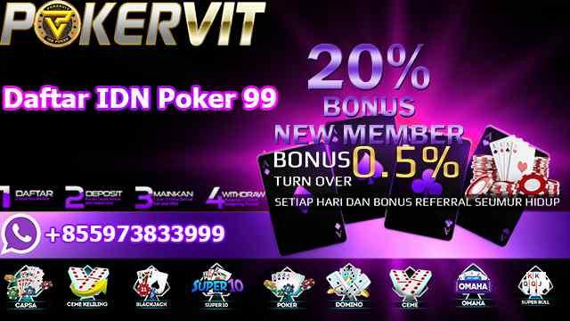 Daftar IDN Poker 99