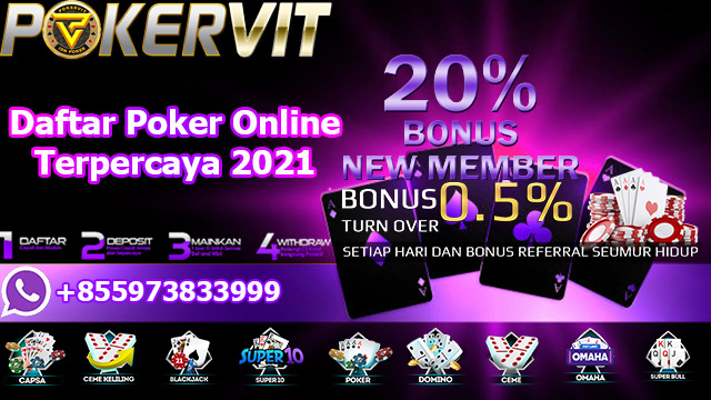 Daftar Poker Online Terpercaya 2021