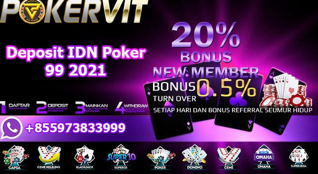 Deposit IDN Poker 99 2021