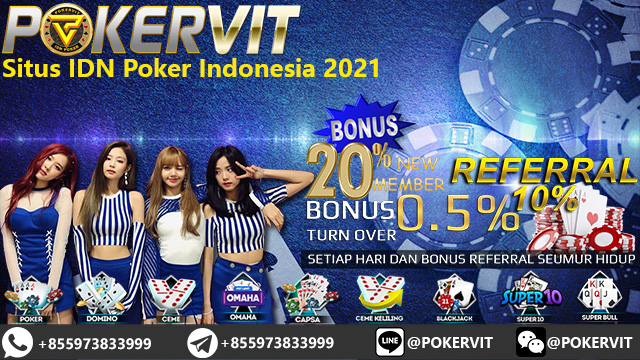 Situs IDN Poker Indonesia 2021