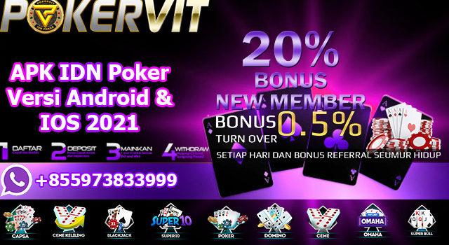 APK IDN Poker Versi Android & IOS 2021