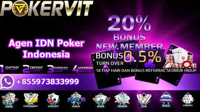 Agen IDN Poker Indonesia