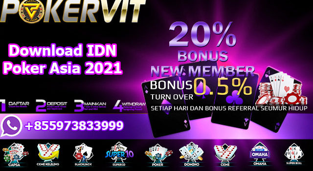 Download IDN Poker Asia 2021