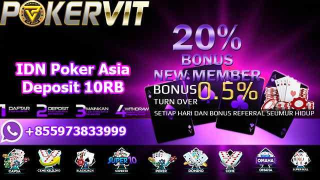 IDN Poker Asia Deposit 10RB
