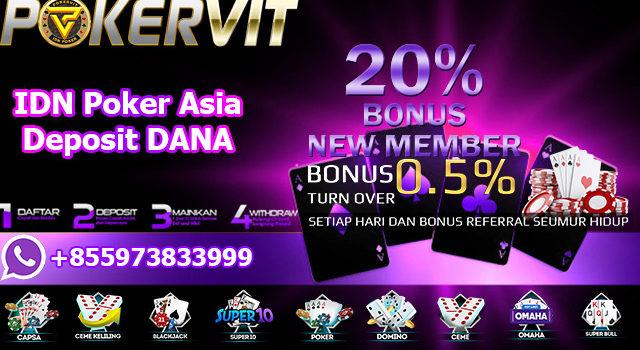 IDN Poker Asia Deposit DANA