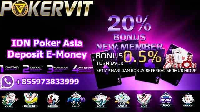 IDN Poker Asia Deposit E-Money