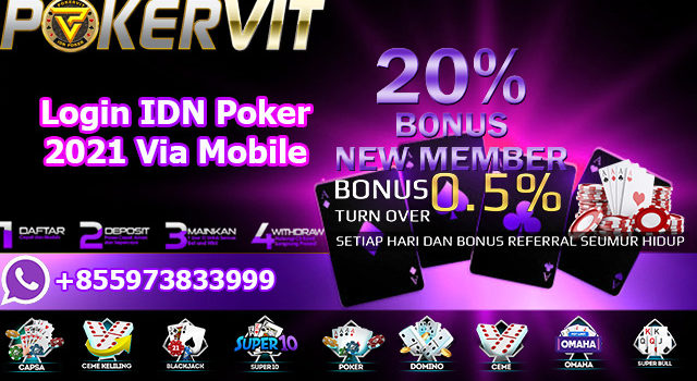 Login IDN Poker 2021 Via Mobile