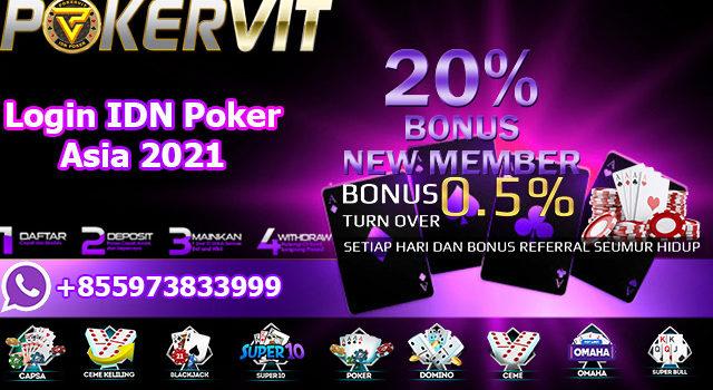 Login IDN Poker Asia 2021
