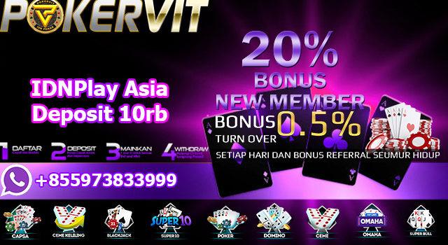 IDNPlay Asia Deposit 10rb