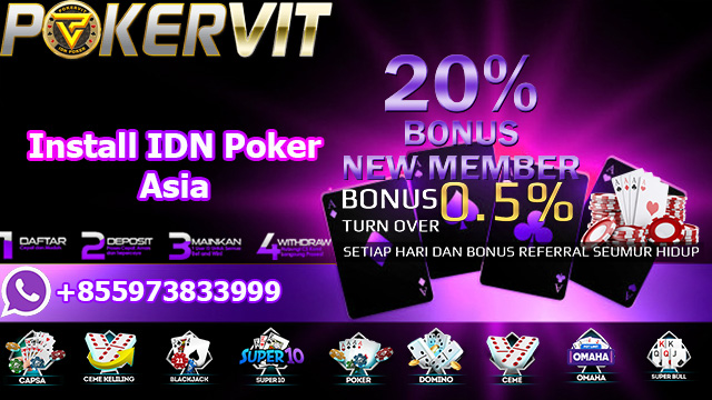 Install IDN Poker Asia