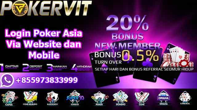 Login Poker Asia Via Website dan Mobile