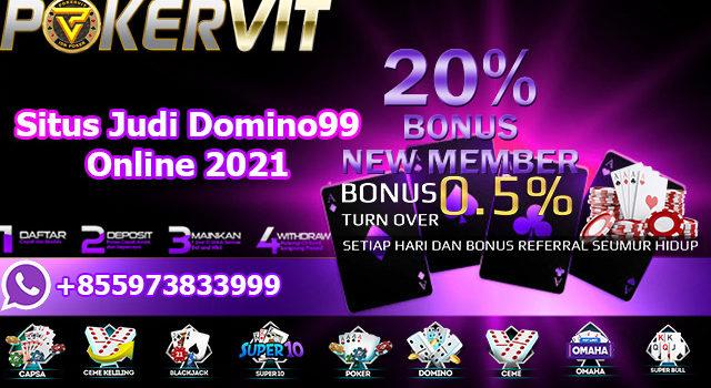 Situs Judi Domino99 Online 2021