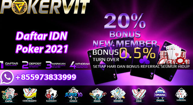 Daftar IDN Poker 2021