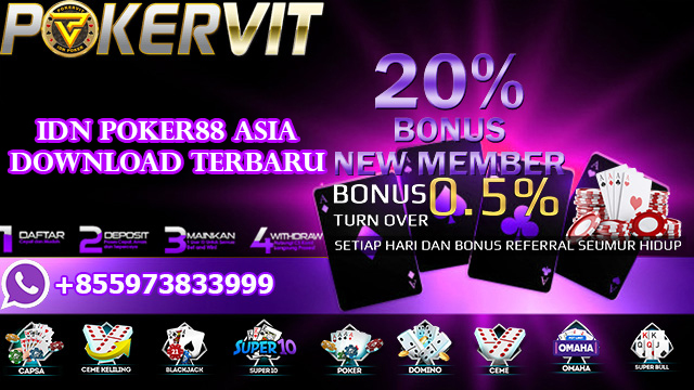 IDN Poker88 Asia Download Terbaru