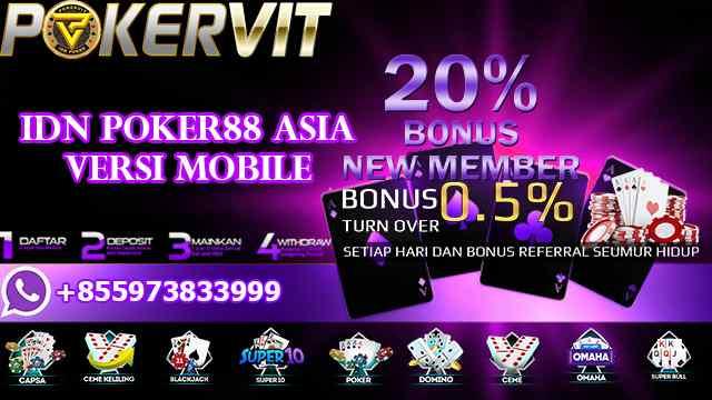 IDN Poker88 Asia Versi Mobile