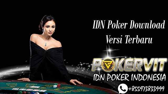 IDN Poker Download Versi Terbaru